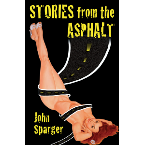 Stories from the Asphalt