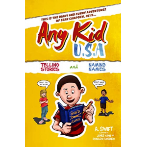 Any Kid USA: Telling Stories and Naming Names