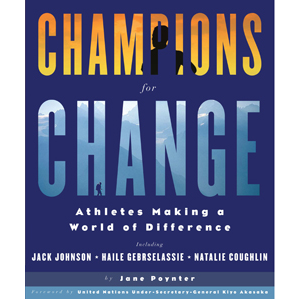 Champions for Change: Athletes Making a World of Difference