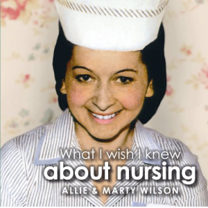 What I Wish I Knew about Nursing
