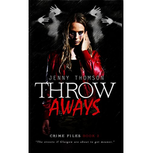 Throwaways (Crime Files Book 2)