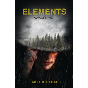 Elements: Awakening (The Elements Series Book 1)