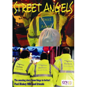 Street Angels - the amazing story from binge to better