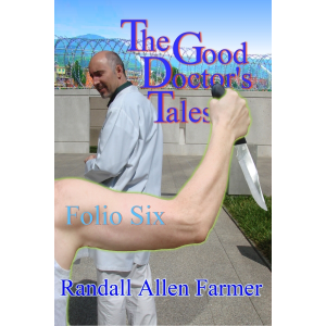 The Good Doctor's Tales Folio Six