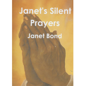 Janet's silent prayers