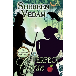 A Perfect Curse (The Rue Alliance Book 3)