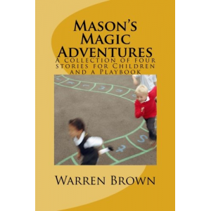 Mason's Magic Adventures