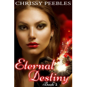 Eternal Destiny - Book 2 (Second book in The Ruby Ring Saga)