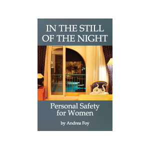 In The Still of The Night:  Personal Safety for Women