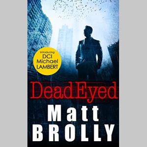 Dead Eyed (DCI Michael Lambert, Book 1)