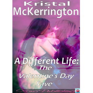 A Different Life: The Valentine's Day Save