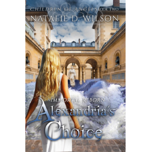 Immortal Reborn - Alexandria's Choice