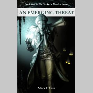 An Emerging Threat (The Seeker's Burden Book 1)
