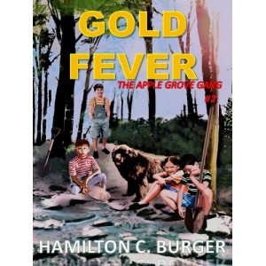 GOLD FEVER (The Apple Grove Gang #2)