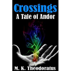 Crossings: A Tale of Andor