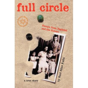 Full Circle  Escape from Baghdad and the Return