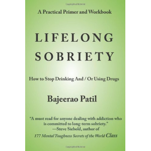Lifelong Sobriety: How to Stop Drinking and / or Using Drugs