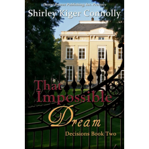That Impossible Dream (Decisions Book Two)