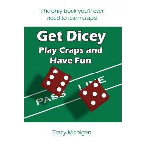 Get Dicey: Play Craps and Have Fun