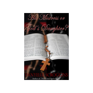 His Mistress of God's Daughter?