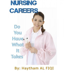 Nursing Careers: Do You Have What It Takes