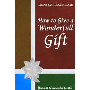 How to Give a Wonderfull Gift