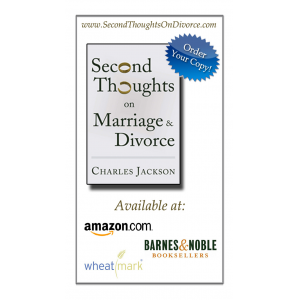 Second Thoughts on Marriage & Divorce