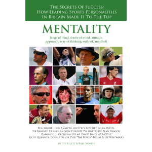 Mentality, The Secrets of Success, How Leading Sports Personalities in Britain Made It To ...