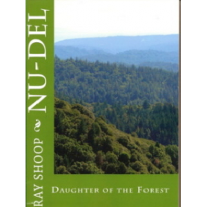 Nu-del, Daughter of the Forest