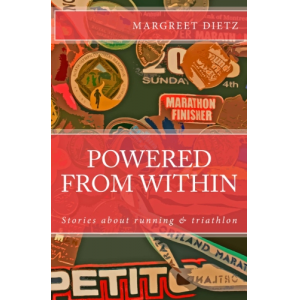 Powered From Within: Stories About Running & Triathlon
