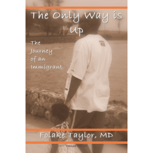 The Only Way is Up: The Journey of an Immigrant