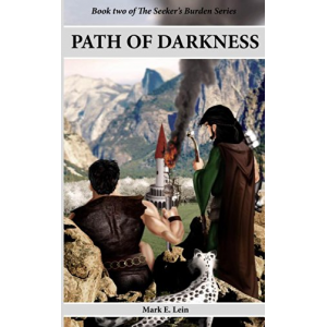 Path of Darkness (The Seeker's Burden Book 2)