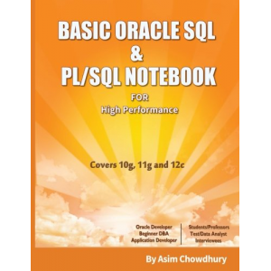 BASIC Oracle SQL & PL/SQL NOTEBOOK: For High Performance