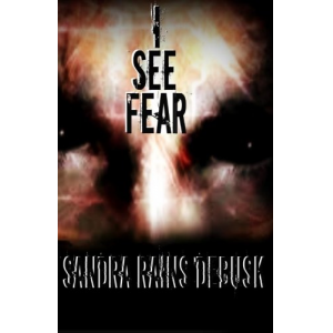 I See Fear