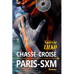 Chassé-Croisé Paris SXM
