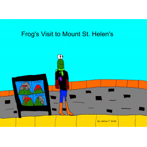 Frog's Visit to Mount St. Helen's