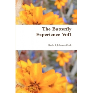 The Butterfly Experience: A Collection of Poems vol1