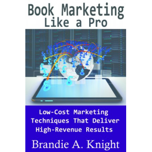 Book Marketing Like a Pro (Self-Publish Like a Pro)