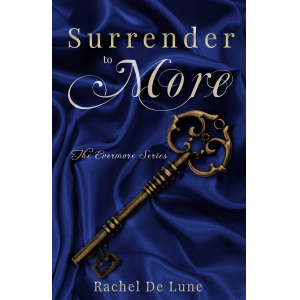 Surrender to More
