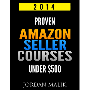 Proven Amazon Seller Courses Under $500 (2014)