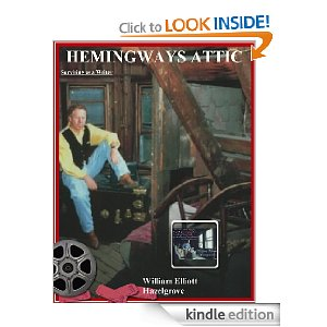 Hemingways Attic a  writers survival guide