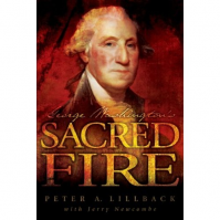 George Washington's Sacred Fire [Paperback] by Peter A. Lillback