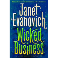 Wicked Business: A Lizzy and Diesel Novel by Janet Evanovich
