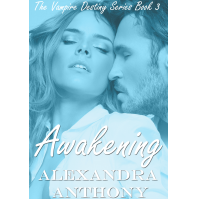 Awakening (The Vampire Destiny Series Book 3)
