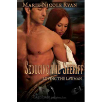 Seducing the Sheriff (Loving the Lawman, #1) by Marie-Nicole Ryan