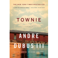 Townie: A Memoir by Andre Dubus III