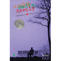 Truly,Madly Deeply by Faraaz Kazi