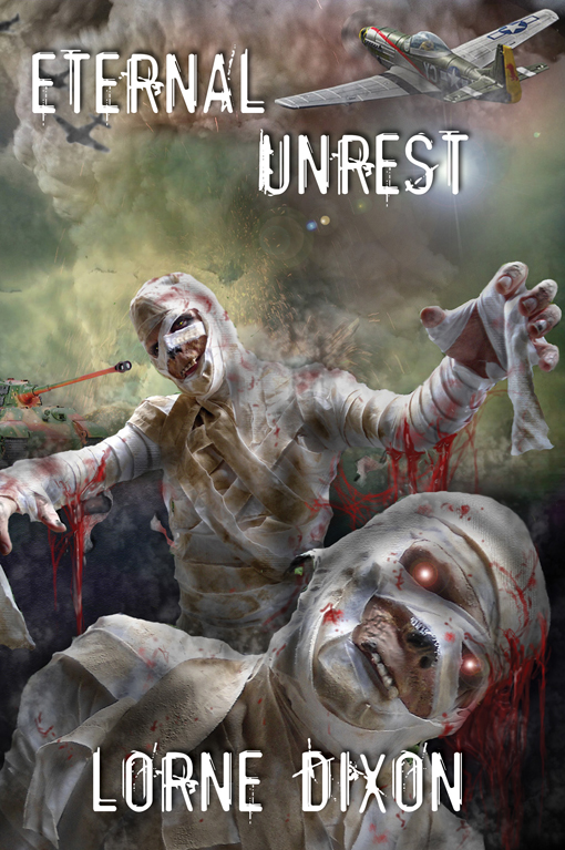 Eternal Unrest: A Novel of Mummy Terror