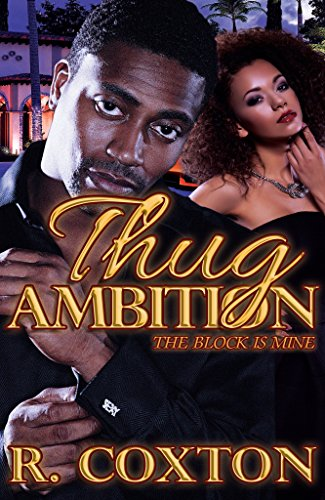 Thug Ambition: The Block Is Mine
