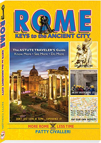 Rome: Keys to the Ancient City (Travel Series)
